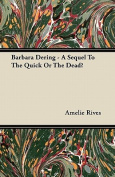 Barbara Dering - A Sequel to the Quick or the Dead?