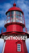 The World's Greatest Lighthouses