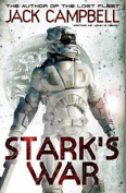 Stark's War. Jack Campbell Writing as John G. Hemry