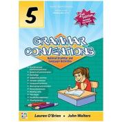Grammar Conventions 5