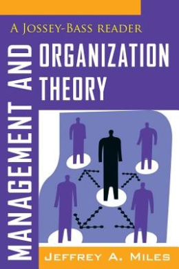 Management and Organization Theory: A Jossey-Bass Reader (The Jossey-Bass Business and Management Reader Series)