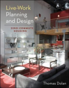 Live-Work Planning and Design