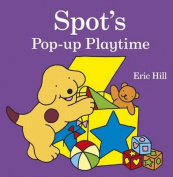 Spot's Pop-Up Playtime [Board book]