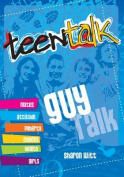 Teen Talk: Guy Talk