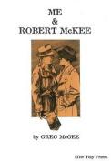 Me & Robert McKee