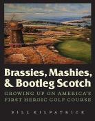 Brassies, Mashies, and Bootleg Scotch