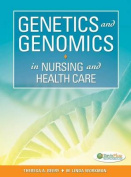 Genetics and Genomics in Nursing and Health Care