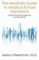 The Mededits Guide to Medical School Admissions