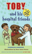 Toby, the Pet Therapy Dog, and His Hospital Friends