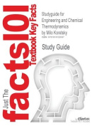Studyguide for Engineering and Chemical Thermodynamics by Koretsky, Milo, ISBN 9780471385868