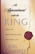 An Appointment with the King