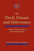 The Devil, Disease, and Deliverance