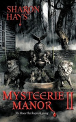 Mysteerie Manor II