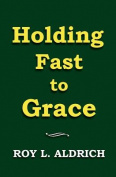 Holding Fast to Grace