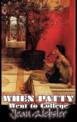 When Patty Went to College by Jean Webster, Fiction, Girls & Women, People & Places - United States