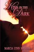 Kiss in the Dark