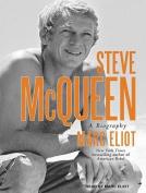 Steve McQueen: A Biography [Audio]