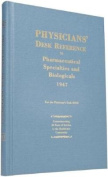Physicians' Desk Reference to Pharmaceutical Specialties and Biologicals