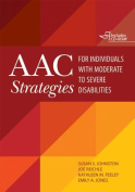 AAC Strategies for Individuals with Moderate to Severe Disabilities [With CDROM]