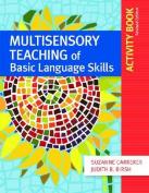 Multisensory Teaching of Basic Language Skills Activity Book