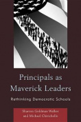 Principals as Maverick Leaders
