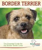 Border Terrier (Breed Lover's Guide)