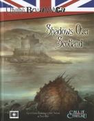 Shadows Over Scotland