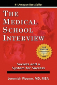 The Medical School Interview