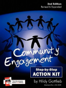 Community Engagement Step-By-Step Action Kit 2nd Edition