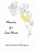 Memories of a Loose Woman