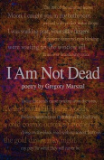 I Am Not Dead, Poetry