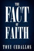 The Fact of Faith