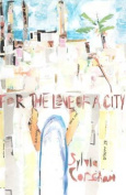 For the Love of a City