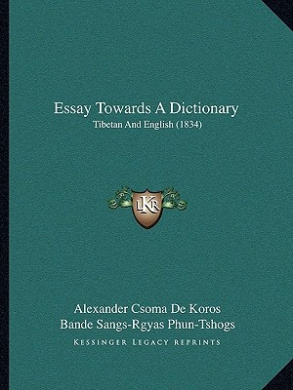 Essay Towards a Dictionary: Tibetan and English (1834)