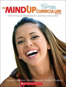 The Mindup Curriculum, Grades 6-8