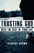 Trusting God with the Rest of Your Life