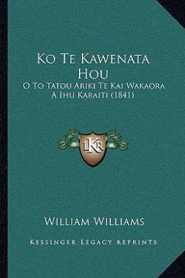 Ko Te Kawenata Hou: O to Tatou Ariki Te Kai Wakaora a Ihu Karaiti (1841)