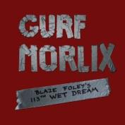 Blaze Foley's 113th Wet Dream [Digipak] *