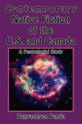 Contemporary Native Fiction of the US and Canada