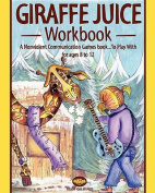 Giraffe Juice - Workbook