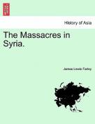 The Massacres in Syria.