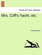 Mrs. Cliff's Yacht, Etc.