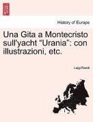 Una Gita a Montecristo Sull'yacht Urania
