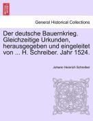Der Deutsche Bauernkrieg. Gleichzeitige Urkunden, Herausgegeben Und Eingeleitet Von ... H. Schreiber. Jahr 1524.