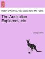 The Australian Explorers, Etc.