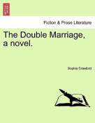 The Double Marriage, a Novel.