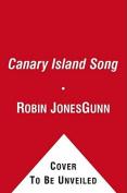 Canary Island Song: A Novel