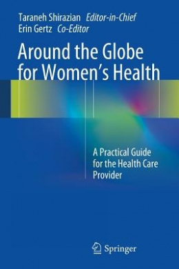 Around the Globe for Women's Health: A Practical Guide for the Health Care Provider