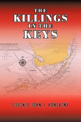 The Killings InThe Keys: The Prayer Wheel Murders
