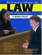 Lorenz Corporation TLC10242 Everyday Law for Young Citizens- Grade 5-9